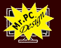 Mr.PC Design